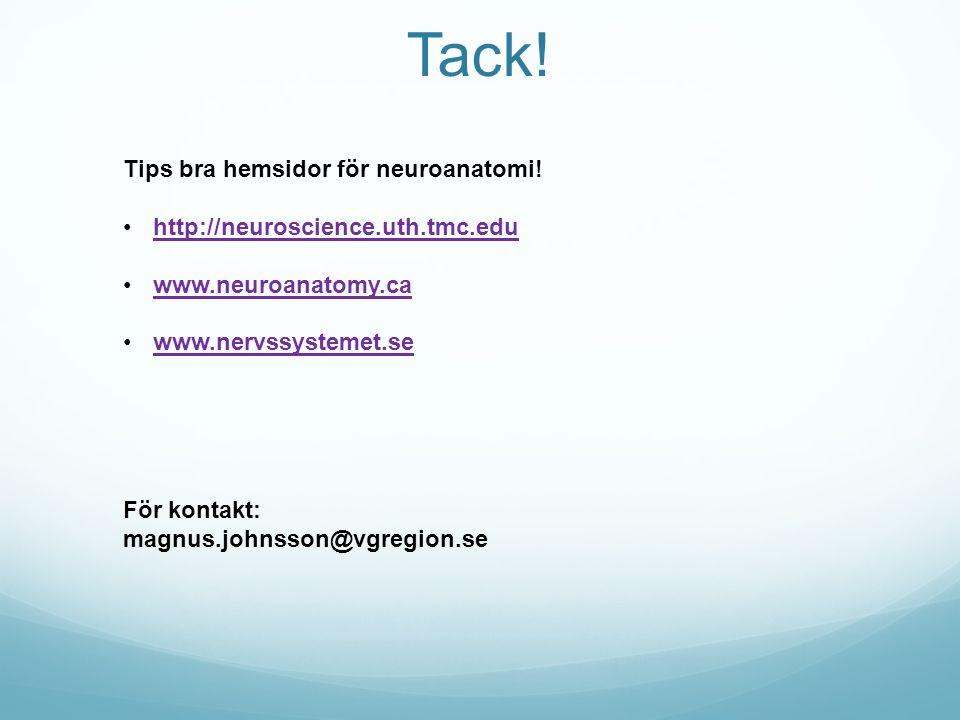 Tack! Tips bra hemsidor för neuroanatomi!