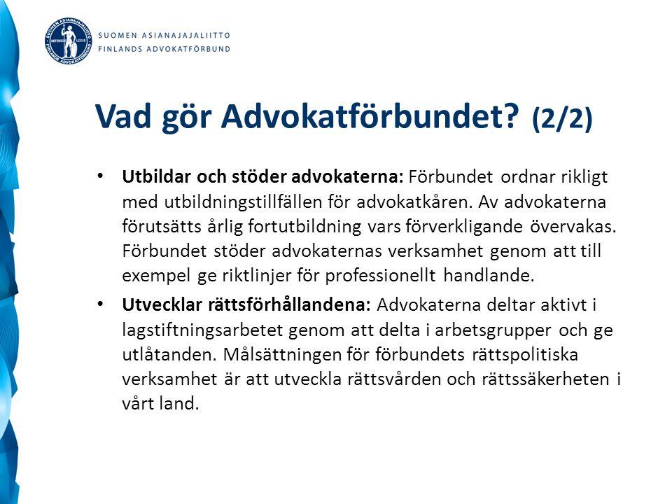 Vad gör Advokatförbundet (2/2)