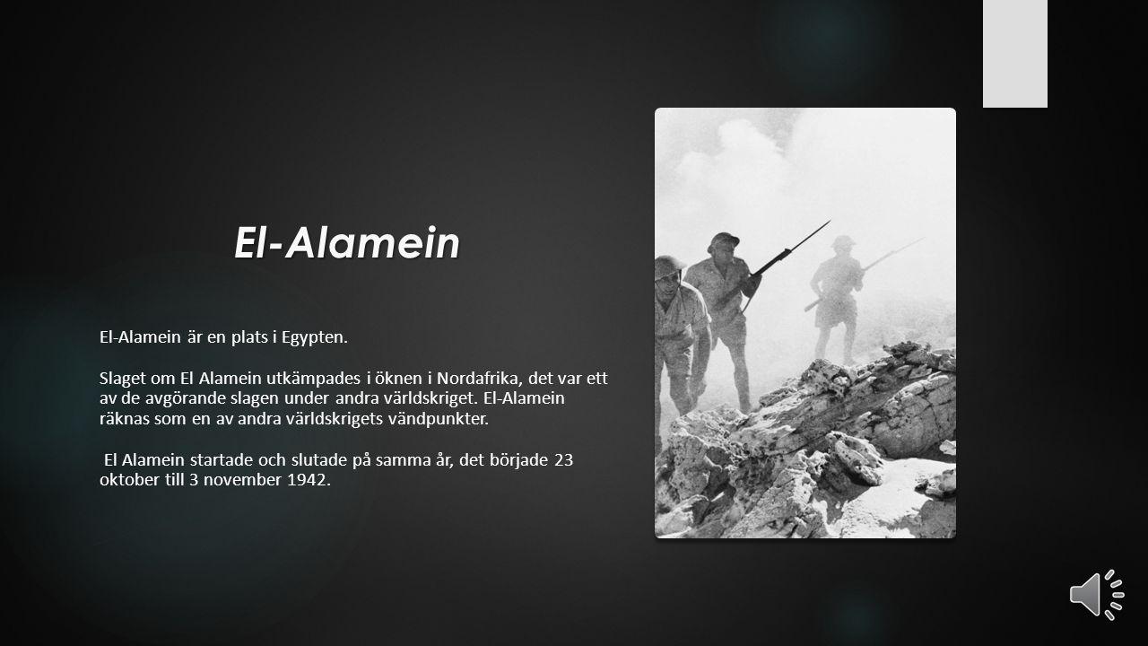 El-Alamein El-Alamein är en plats i Egypten.