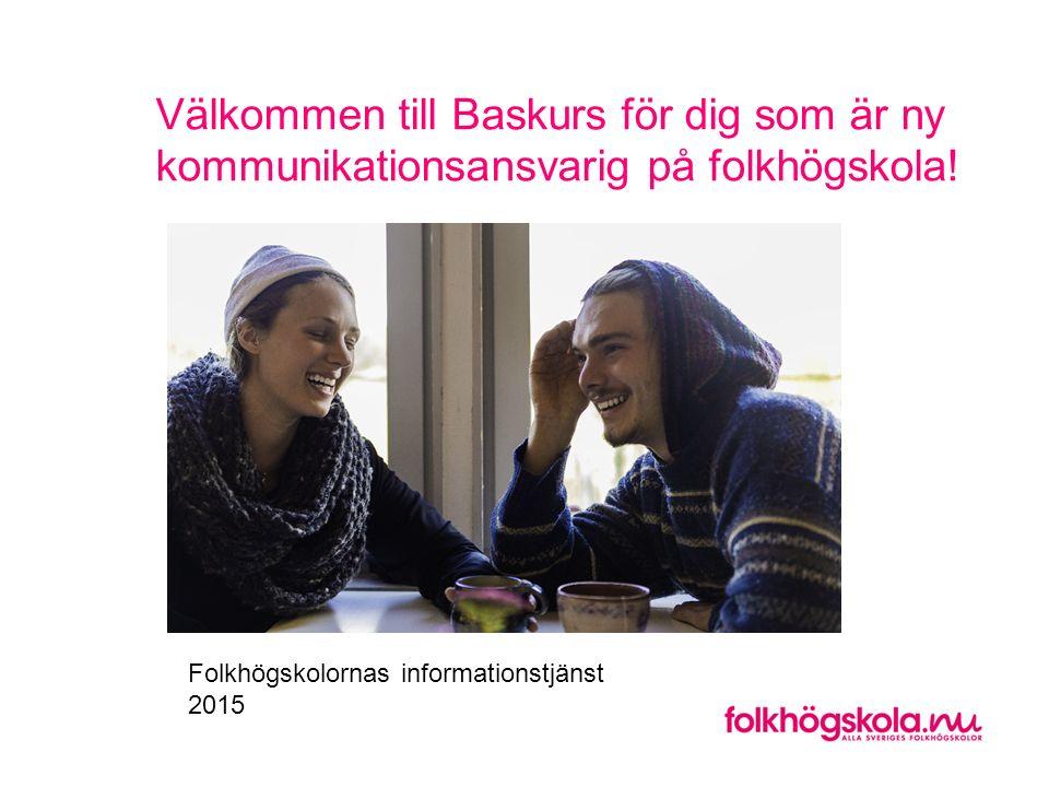 Välkommen till Baskurs för dig som är ny kommunikationsansvarig på folkhögskola!