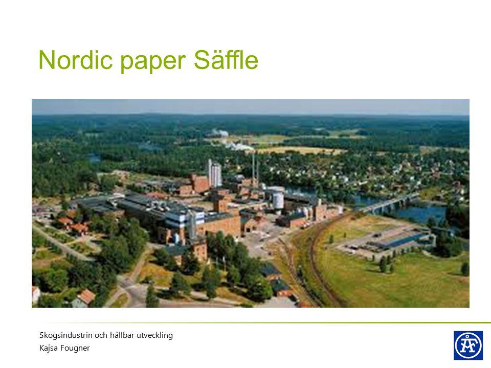 Nordic paper Säffle Skogsindustrin och hållbar utveckling