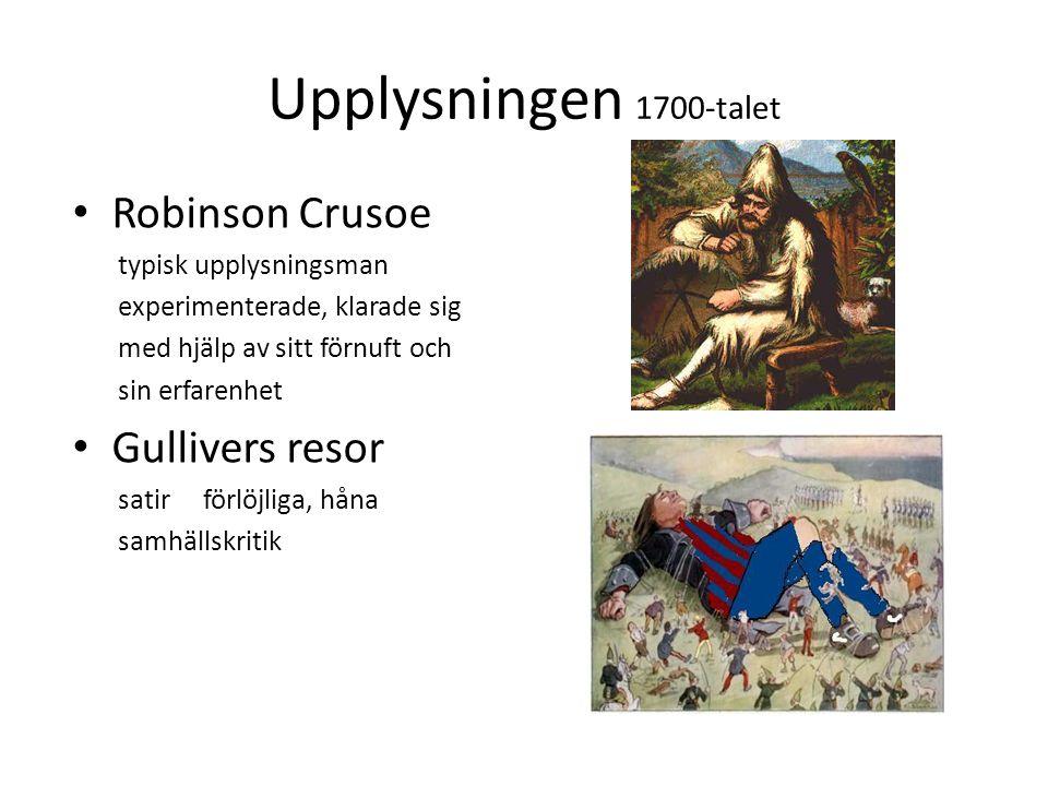 Upplysningen 1700-talet Robinson Crusoe Gullivers resor