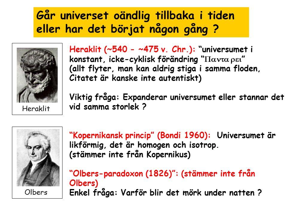 Går universet oändlig tillbaka i tiden eller har det börjat någon gång