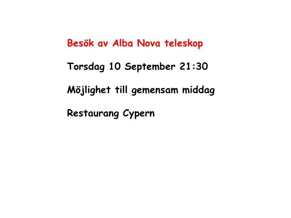 Besök av Alba Nova teleskop