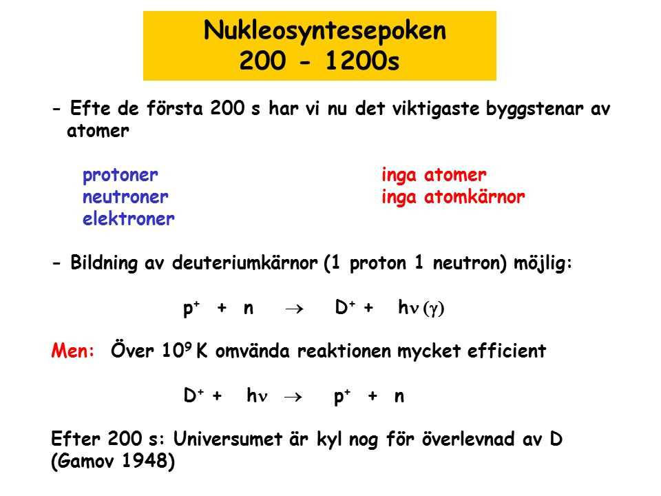Nukleosyntesepoken 200 - 1200s