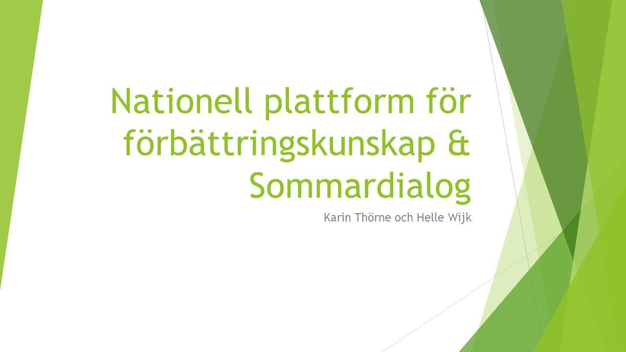 Nationell plattform för förbättringskunskap & Sommardialog