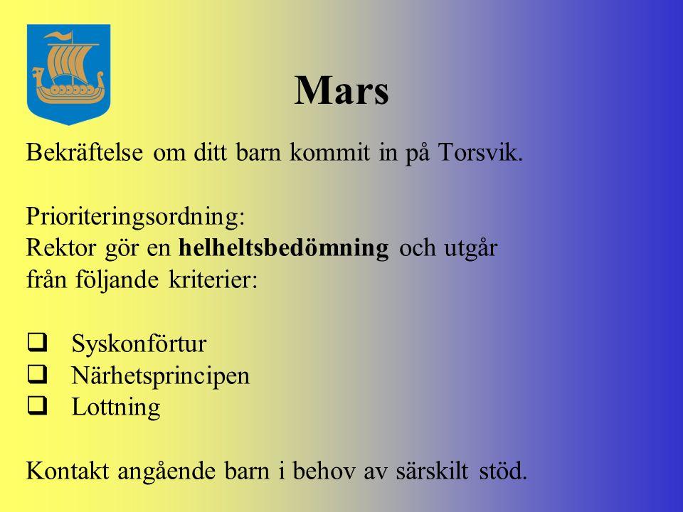 Mars Bekräftelse om ditt barn kommit in på Torsvik.