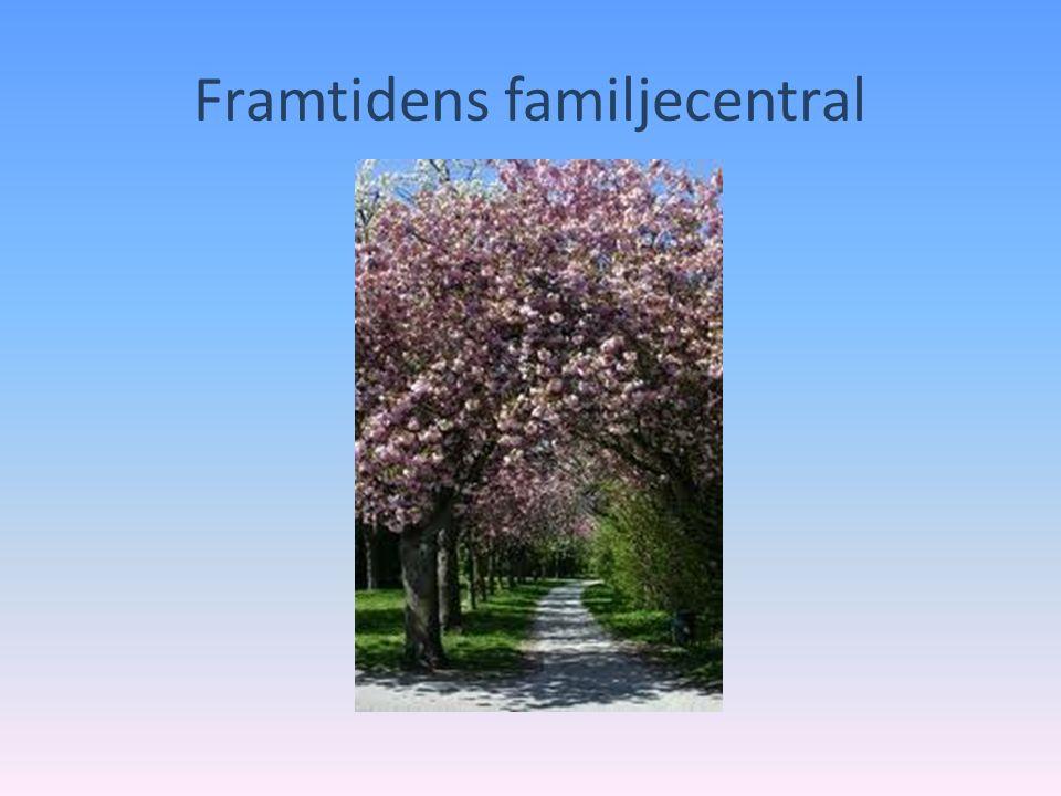 Framtidens familjecentral
