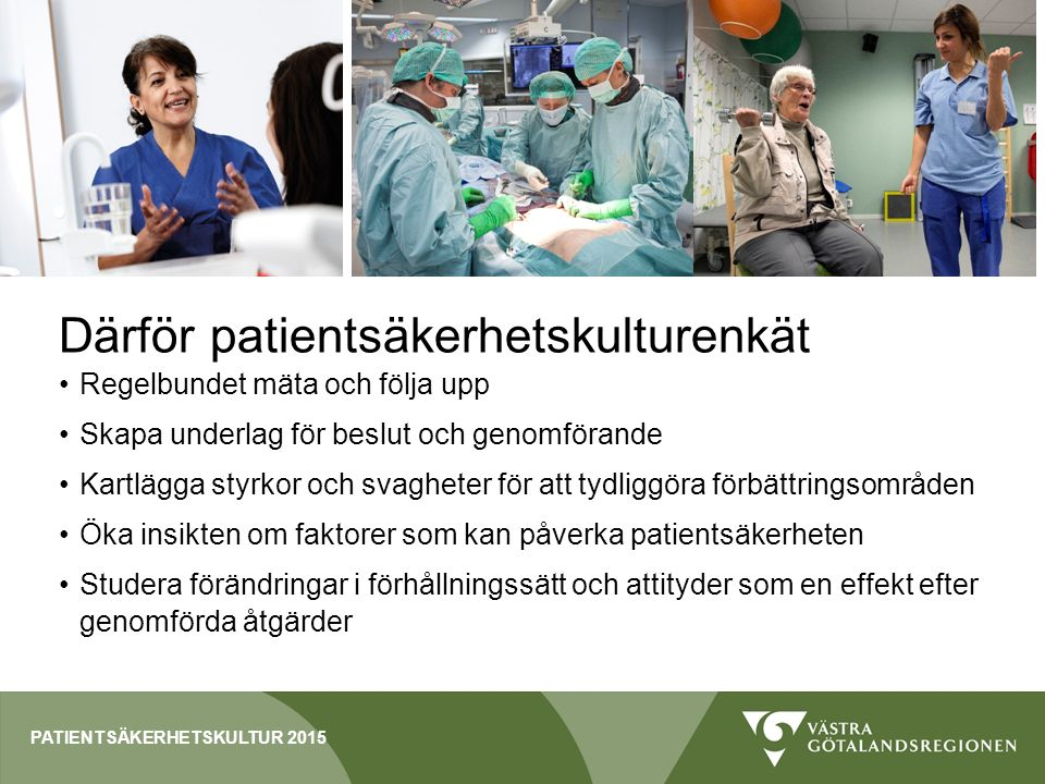 Därför patientsäkerhetskulturenkät