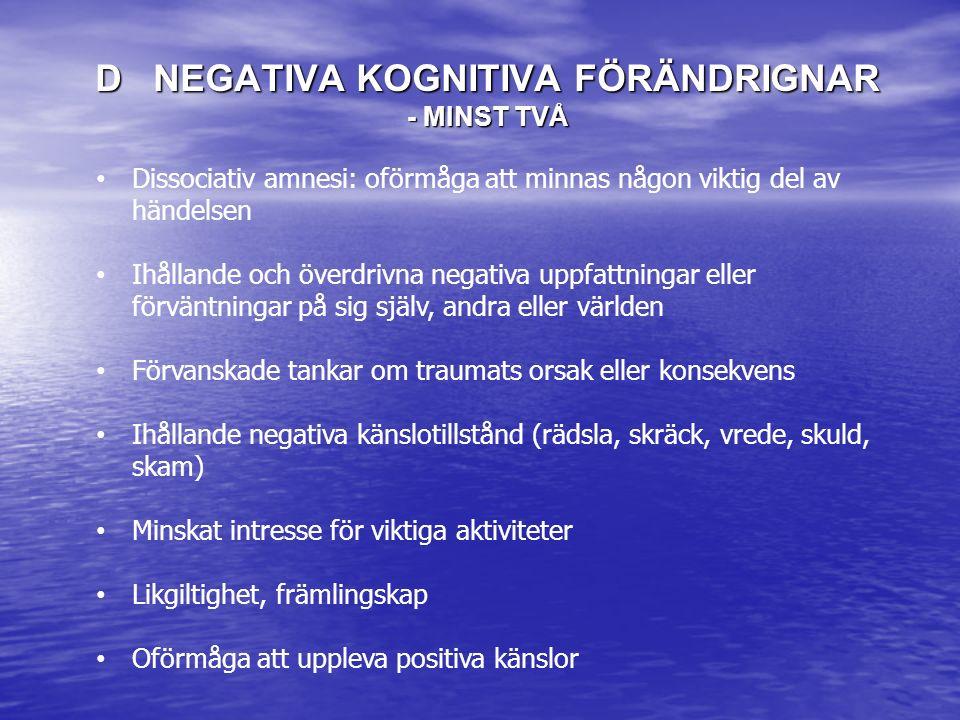 D NEGATIVA KOGNITIVA FÖRÄNDRIGNAR - minst två