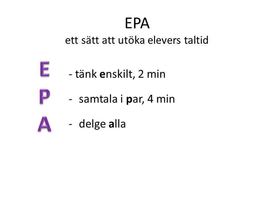 EPA ett sätt att utöka elevers taltid