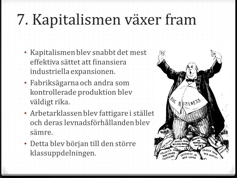 7. Kapitalismen växer fram