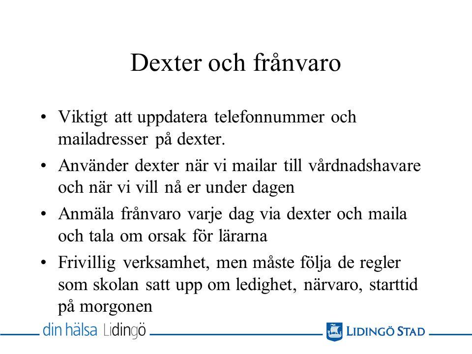 Dexter och frånvaro Viktigt att uppdatera telefonnummer och mailadresser på dexter.