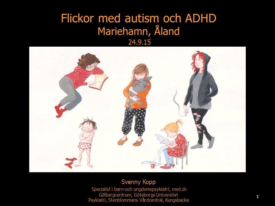 Flickor med autism och ADHD Mariehamn, Åland 24.9.15