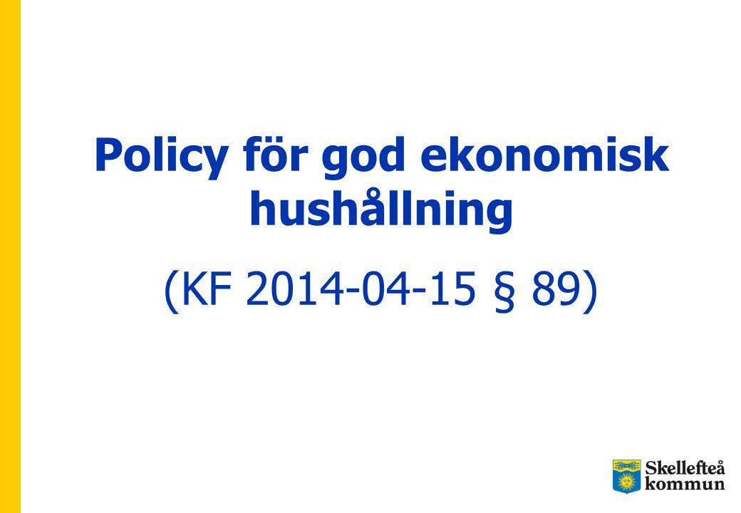 Policy för god ekonomisk hushållning (KF 2014-04-15 § 89)