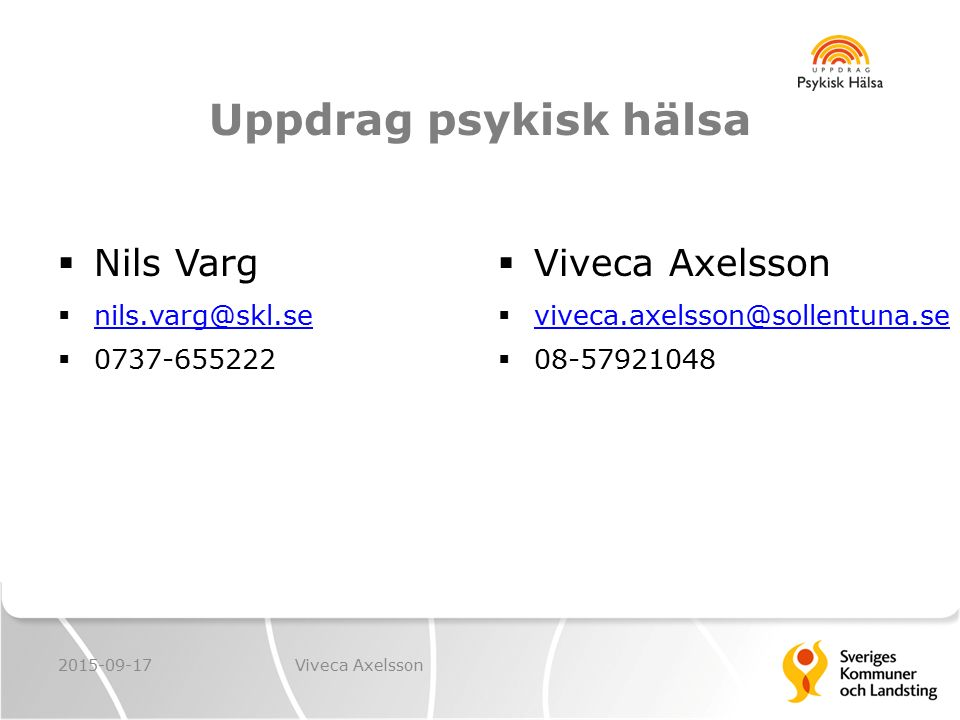 Uppdrag psykisk hälsa Nils Varg Viveca Axelsson nils.varg@skl.se