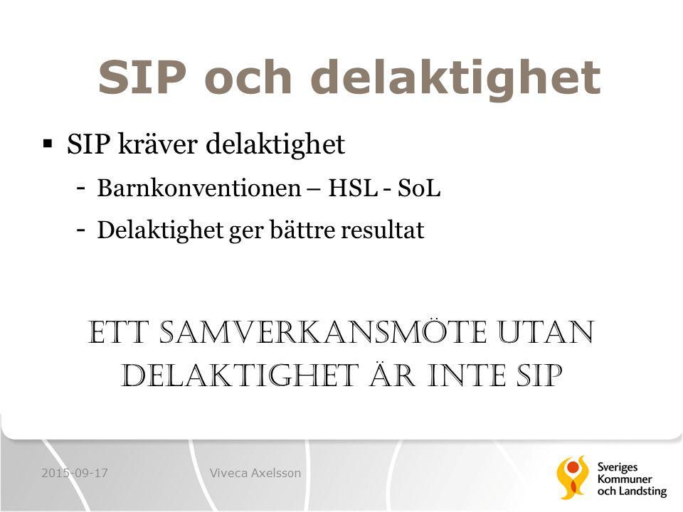 Ett samverkansmöte utan delaktighet är inte SIP
