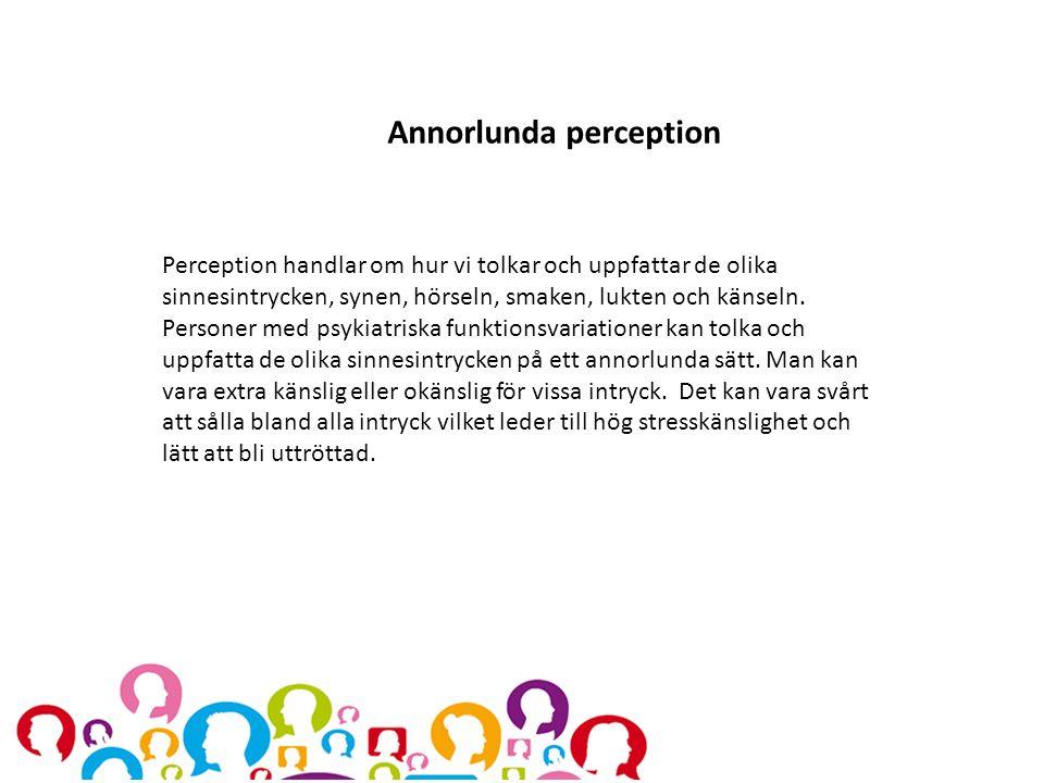 Annorlunda perception