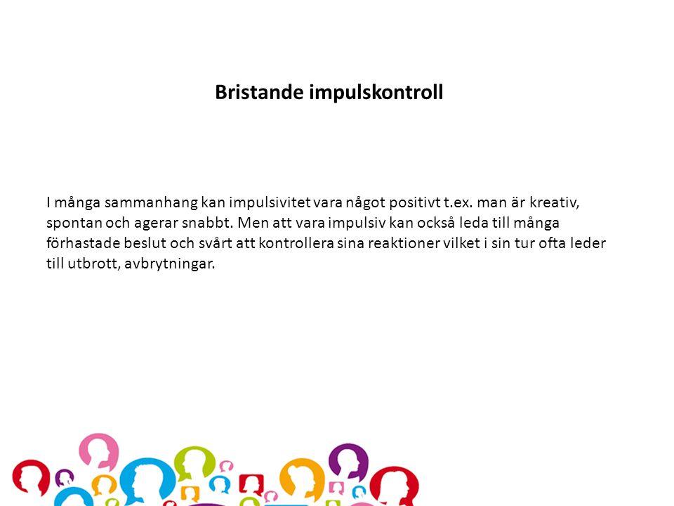 Bristande impulskontroll