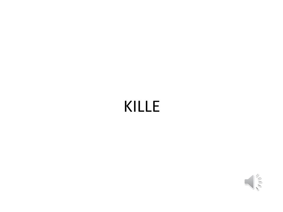 KILLE