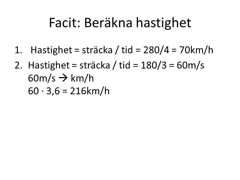 Facit: Beräkna hastighet