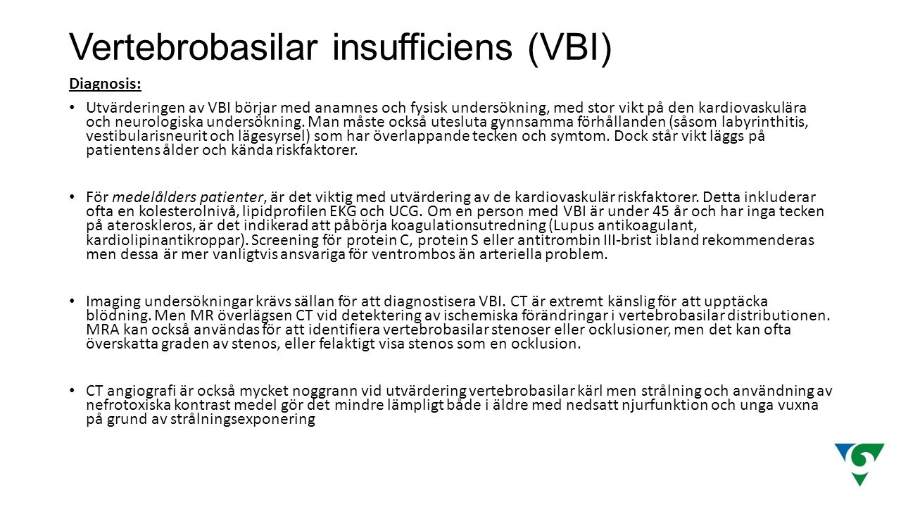 Vertebrobasilar insufficiens (VBI)