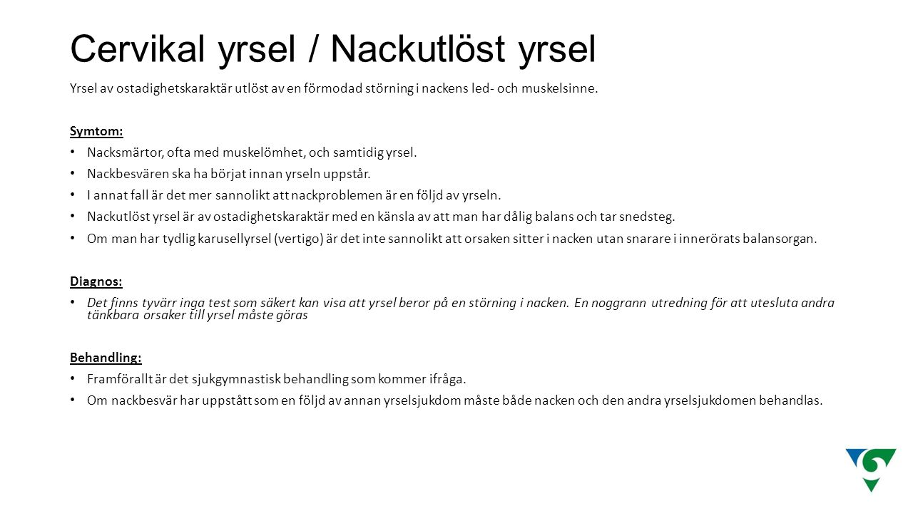 Cervikal yrsel / Nackutlöst yrsel