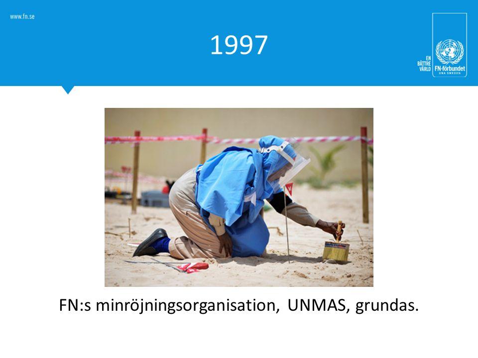 FN:s minröjningsorganisation, UNMAS, grundas.