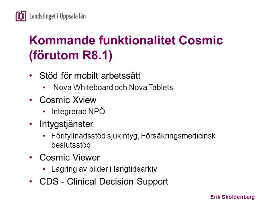 Kommande funktionalitet Cosmic (förutom R8.1)