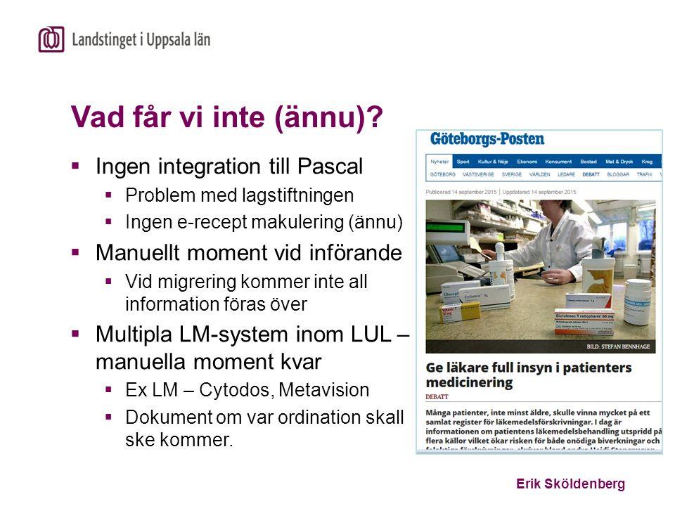Vad får vi inte (ännu) Ingen integration till Pascal