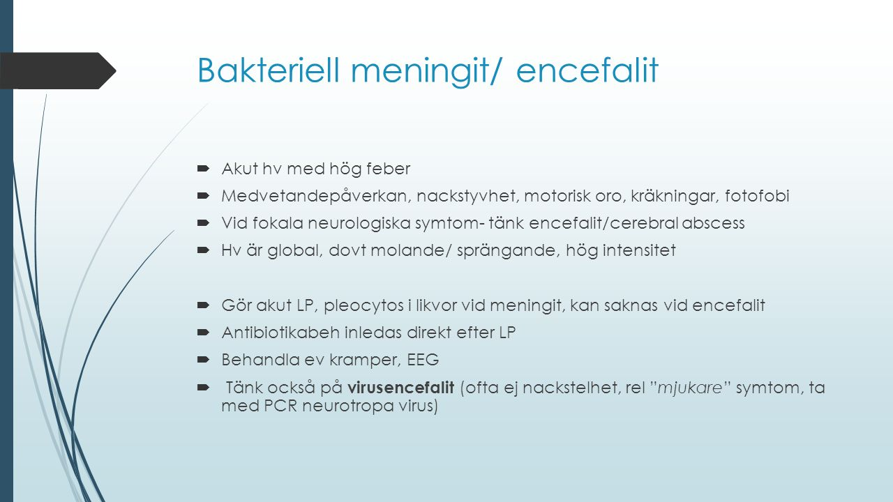 Bakteriell meningit/ encefalit