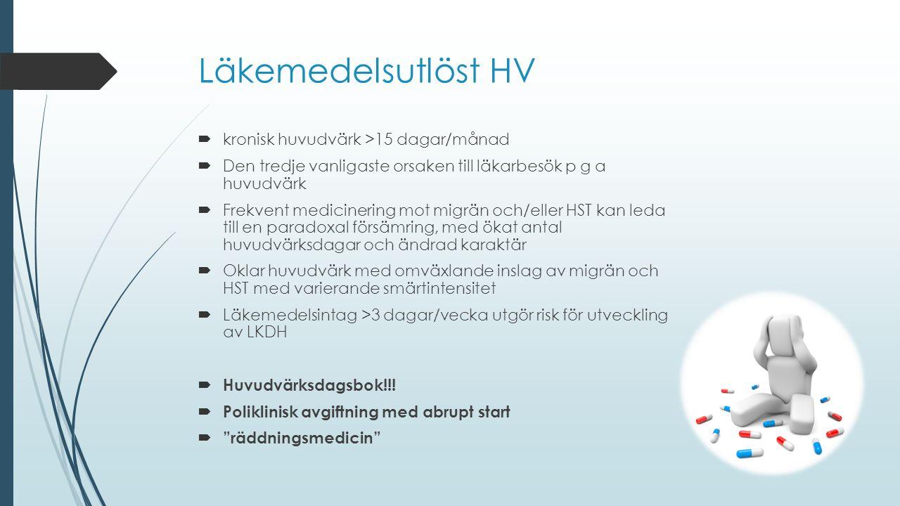Läkemedelsutlöst HV kronisk huvudvärk >15 dagar/månad