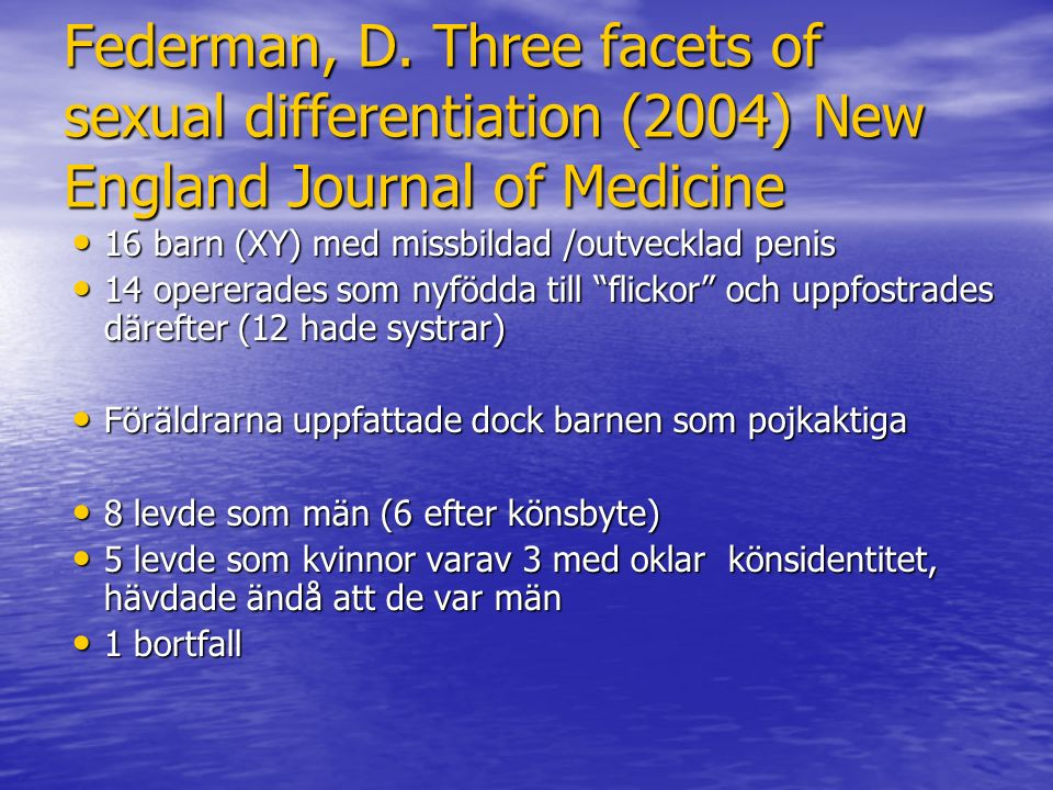 Federman, D. Three facets of sexual differentiation (2004) New England Journal of Medicine