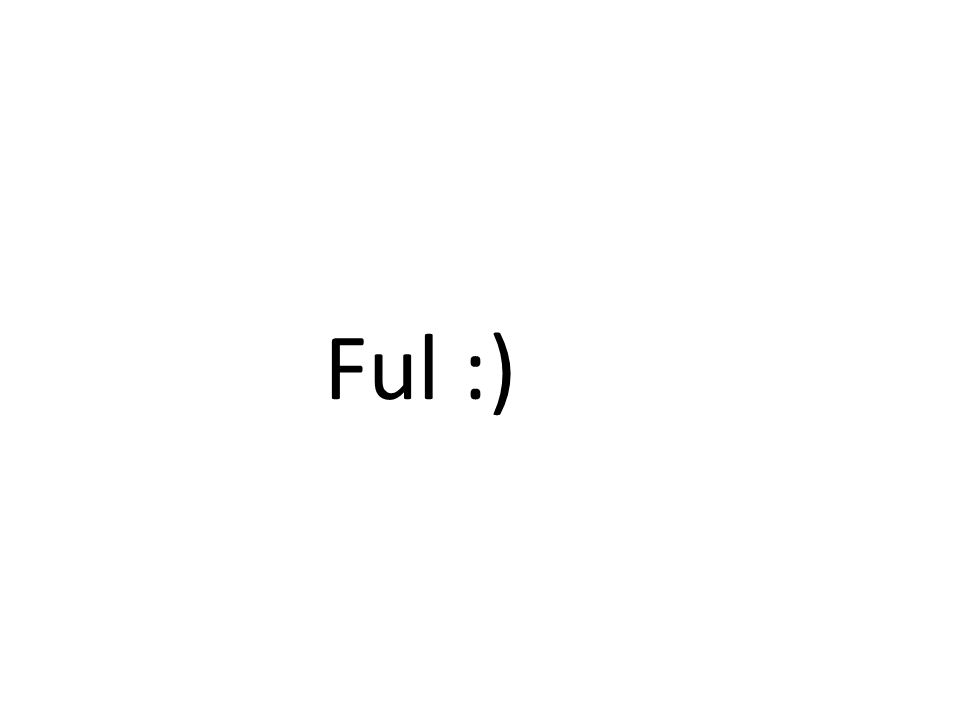 Ful :)