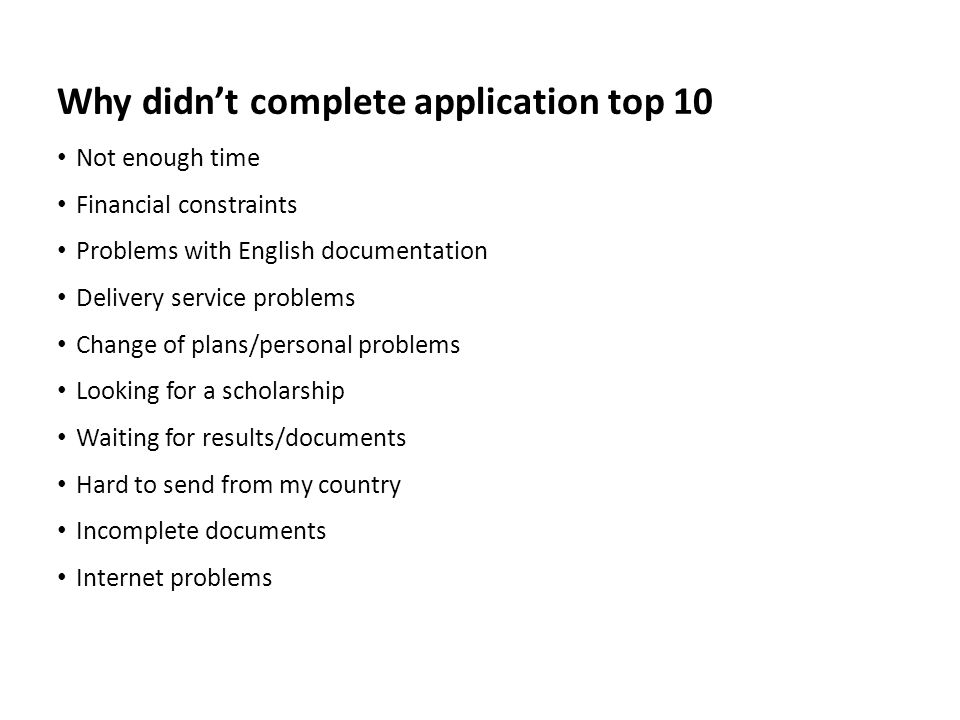 Why didn't complete application top 10