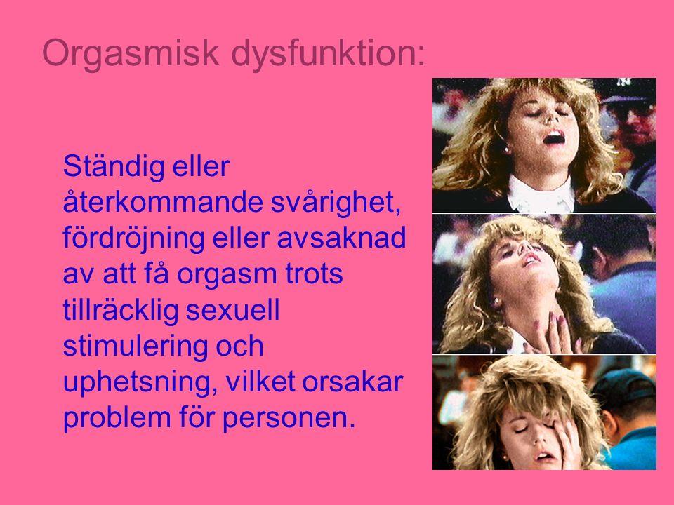 Orgasmisk dysfunktion: