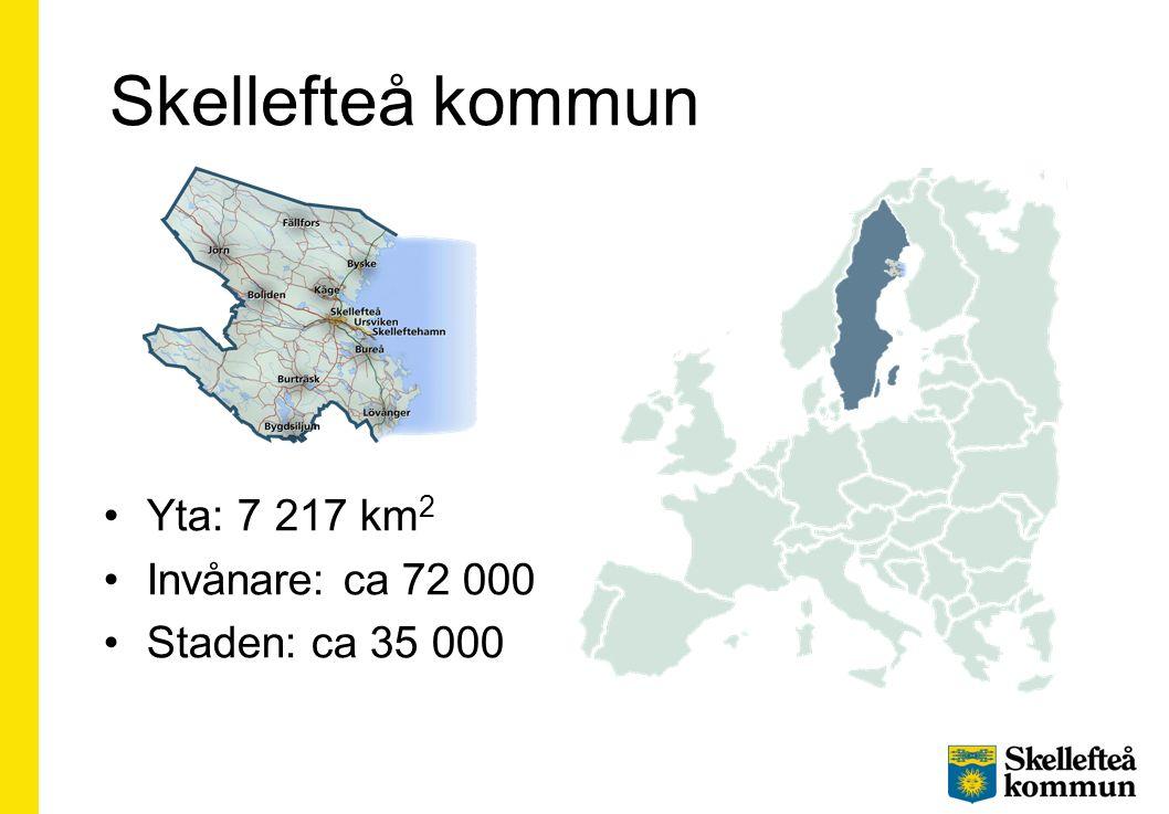 Skellefteå kommun Yta: 7 217 km2 Invånare: ca 72 000 Staden: ca 35 000