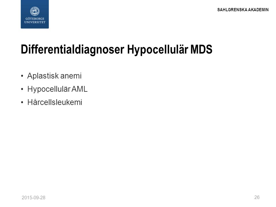 Differentialdiagnoser Hypocellulär MDS