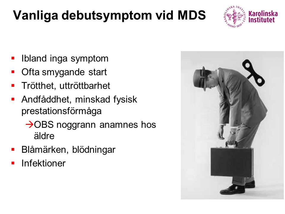 Vanliga debutsymptom vid MDS