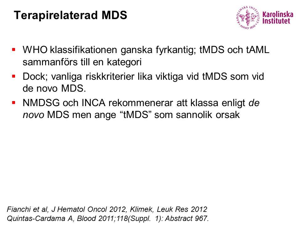 Terapirelaterad MDS WHO klassifikationen ganska fyrkantig; tMDS och tAML sammanförs till en kategori.