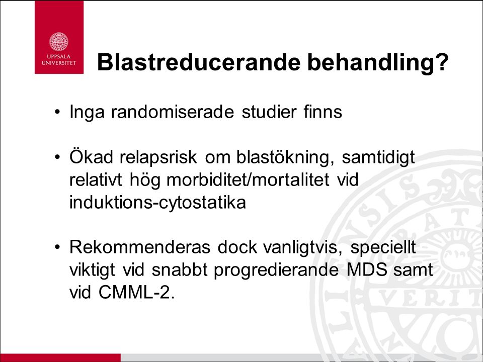 Blastreducerande behandling