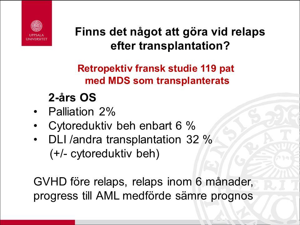 Finns det något att göra vid relaps efter transplantation