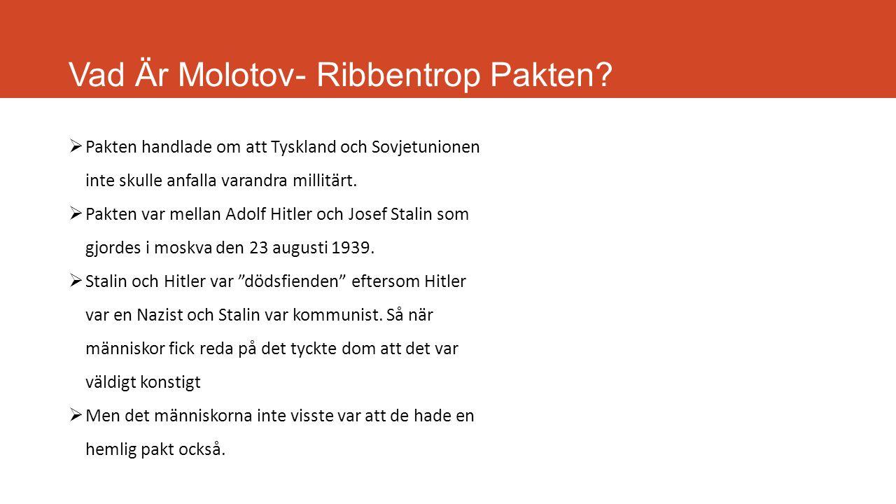 Vad Är Molotov- Ribbentrop Pakten