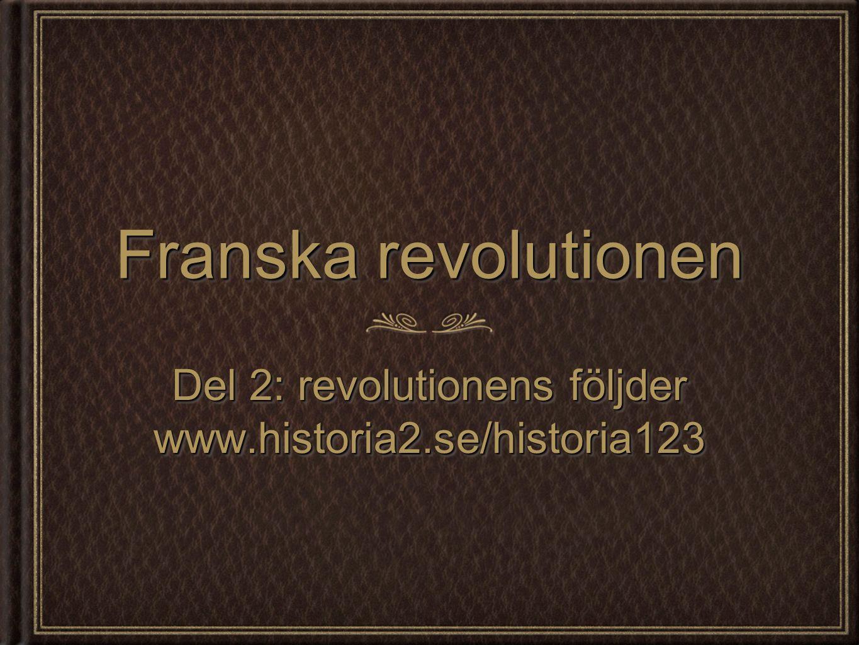 Del 2: revolutionens följder