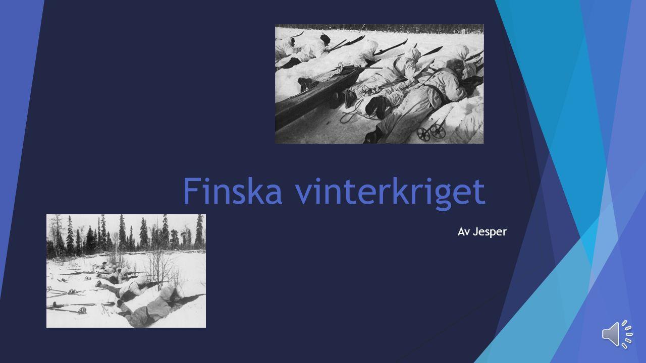 Finska vinterkriget Av Jesper