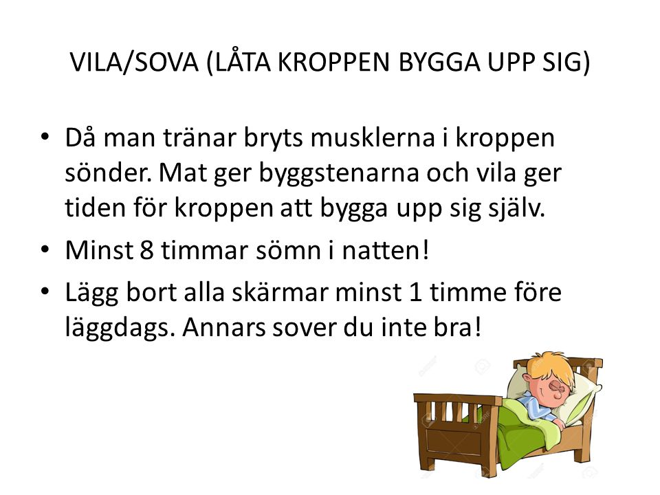 VILA/SOVA (LÅTA KROPPEN BYGGA UPP SIG)