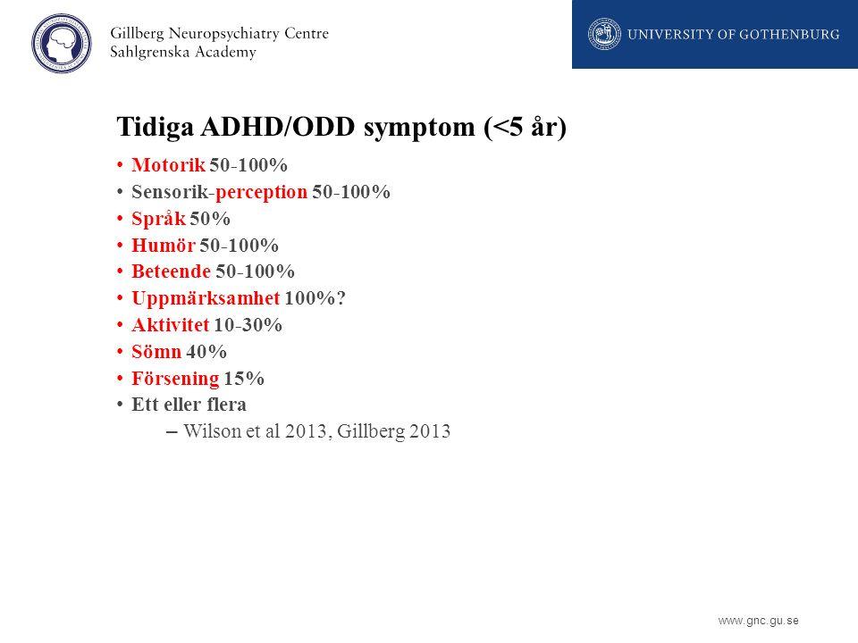 Tidiga ADHD/ODD symptom (<5 år)