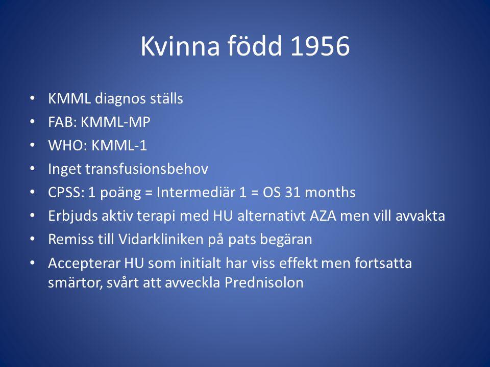 Kvinna född 1956 KMML diagnos ställs FAB: KMML-MP WHO: KMML-1