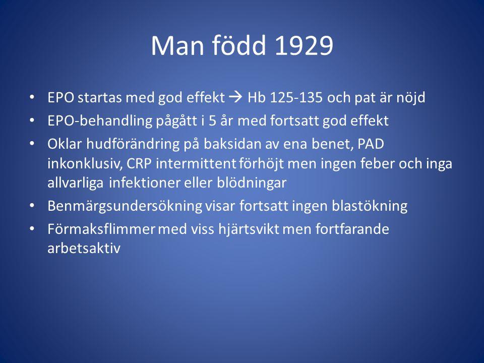 Man född 1929 EPO startas med god effekt  Hb 125-135 och pat är nöjd