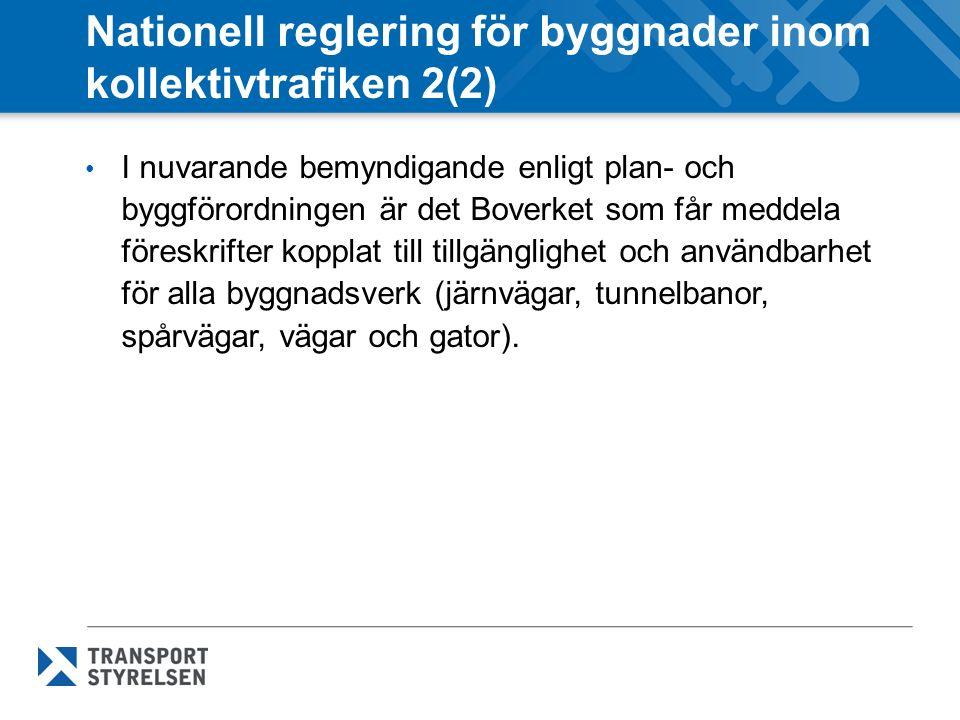 Nationell reglering för byggnader inom kollektivtrafiken 2(2)